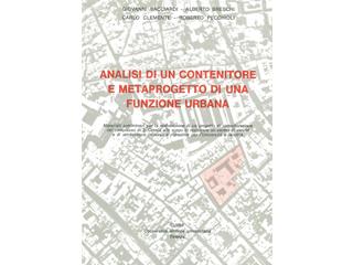 Analisi di un contenitore e metaprogetto di una funzione urbana