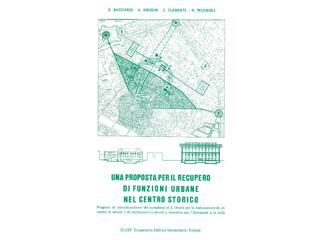 Una proposta per il recupero di funzioni urbane nel centro storico