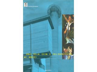 Spazi della Gioia e dell'espressione ad Arezzo