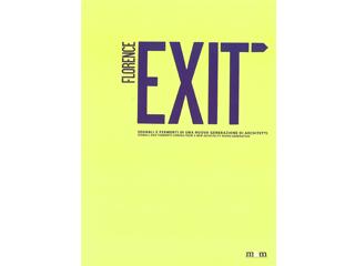 EXIT. Segnali e fermenti di una nuova generazione di architetti