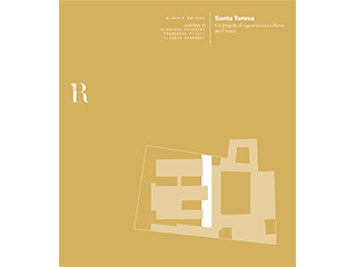 Santa Teresa. Un progetto di rigenerazione urbana per Firenze